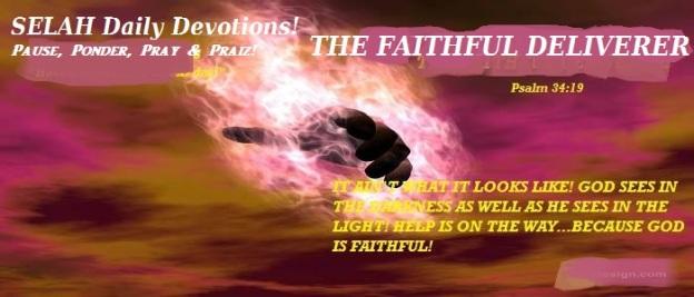 THE FAITHFUL DELIVERER!