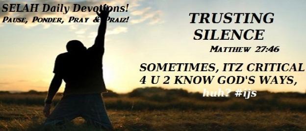 TRUSTING SILENCE