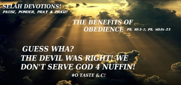 THE BENEFITS OF OBEDIENCE