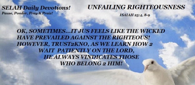 UNFAILING RIGHTEOUSNESS